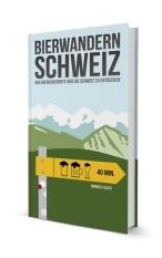 Buch Bierwandern Schweiz